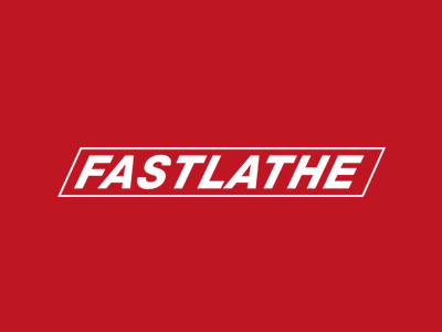 Fastlathe